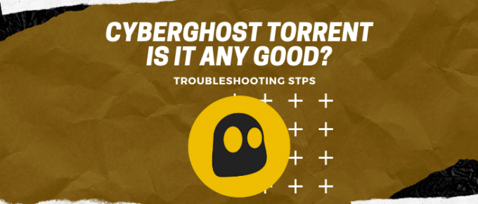 CyberGhost torrent