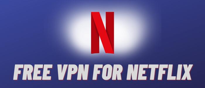 free vpn for netflix - Thevpnexperts