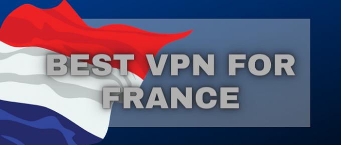 Best VPN for france