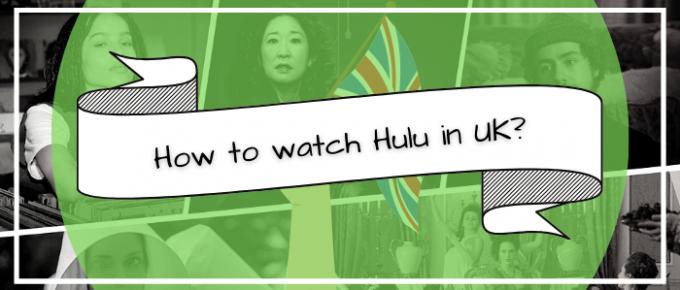 How to watch Hulu in UK