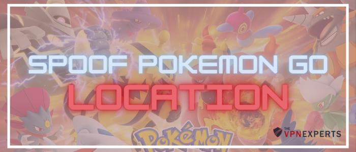 How to spoof pokemon go location Thevpnexperts
